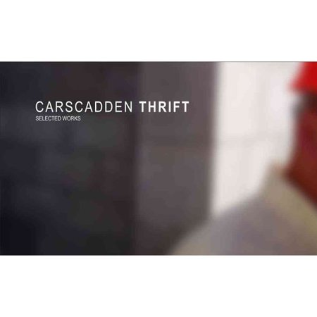 Carscadden Thrift: Selected Projects by