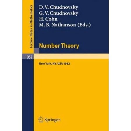Number Theory  A Seminar Held At The Graduate School And University Center Of The City University Of New York 1982  1984