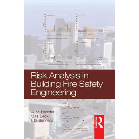 Risk Analysis in Building Fire Safety Engineering - eBook (Fire Safety Engineering)