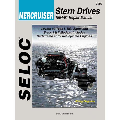 Seloc Mercruiser Stern Drives 1964-91 Repair Manual: Type 1, Mr, Alpha and Bravo I & II