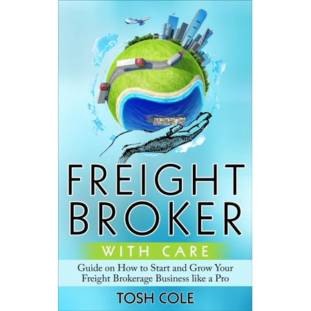 Freight Broker with Care - eBook