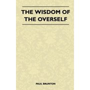 The Wisdom Of The Overself (Paperback)
