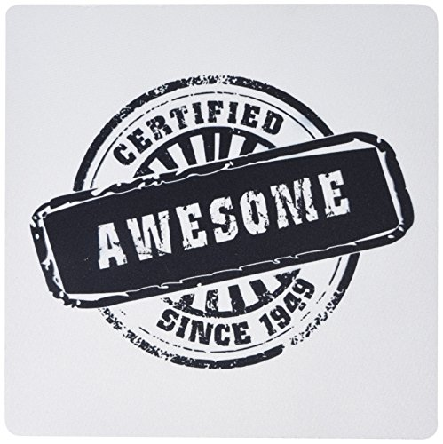 3dRose Certified Awesome since 1949 - funny birthday personal birth year black stamp - fun humor humorous, Mouse Pad, 8 by 8 inches