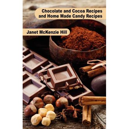Chocolate and Cocoa Recipes and Home Made Candy Recipes (Cocoa Recipe)