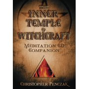 Penczak Temple: The Inner Temple of Witchcraft Meditation CD Companion (Audiobook)