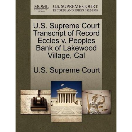 U S  Supreme Court Transcript Of Record Eccles V  Peoples Bank Of Lakewood Village  Cal
