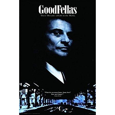 GoodFellas Tommy DeVito Quote 36x24 Movie Art Print Poster   Gangster Classic Mafia Character - What do you mean funny funny how? How am I funny? - Halloween Movie Quotes Funny