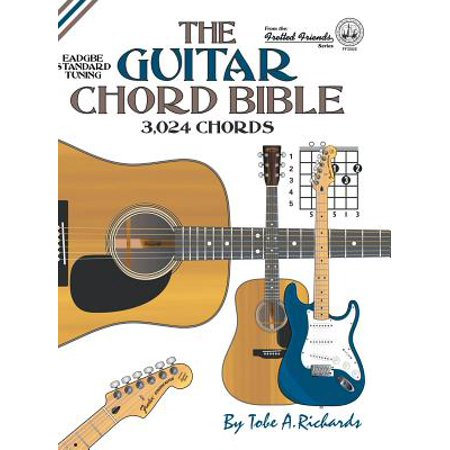 The Guitar Chord Bible : Standard Tuning 3,024 Chords