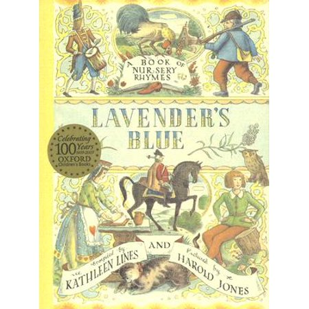 Lavender's Blue : A Book of Nursery Rhymes