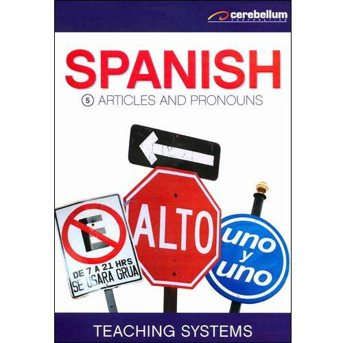 Teaching Systems: Spanish Module 5 - Articles And Pronouns