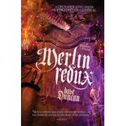 Merlin Redux : The Enchanter General Book Three