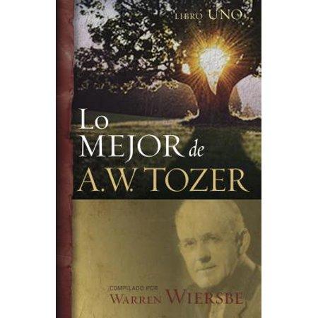 Lo Mejor de A.W. Tozer, Libro 1