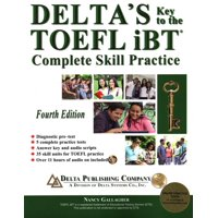 Delta's Key to the TOEFL Ibt(r) Complete Skill Practice (Other)
