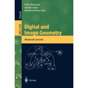 Lecture Notes in Computer Science: Digital and Image Geometry : Advanced Lectures (Series #2243) (Paperback)