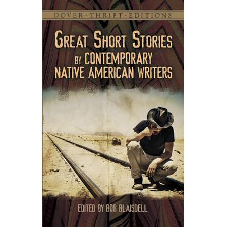 Great Writers - Great Short Stories by Contemporary Native American Writers
