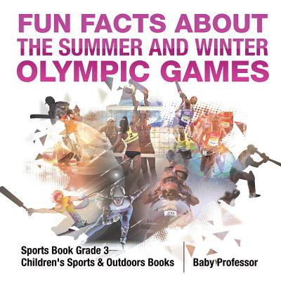 Fun Facts about the Summer and Winter Olympic Games