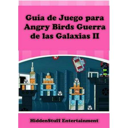Guía De Juego Para Angry Birds Guerra De Las Galaxias Ii - eBook - Juegos De Fantasmas Para Halloween
