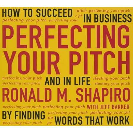 Coach Peach (Your Coach in a Box: Perfecting Your Pitch: How to Succeed in Business and in Life by Finding Words That Work)