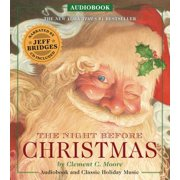 The Night Before Christmas Audiobook : Narrated by Academy Award-Winner Jeff Bridges