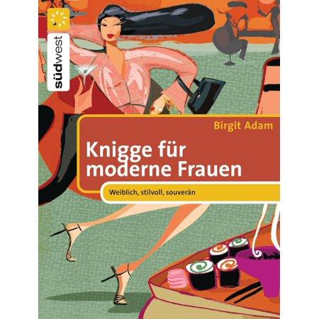 Knigge für moderne Frauen - eBook (Moderne Sonnenbrillen 2016 Frauen)