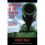 Resurgence of the Warfare State: The Crisis Since 9/11 - eBook