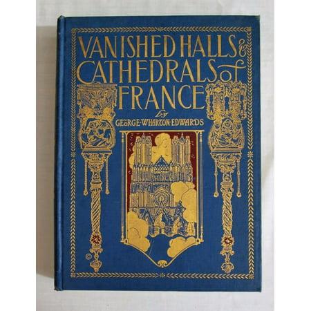 Vanished Halls and Cathedrals of France - image 1 de 1
