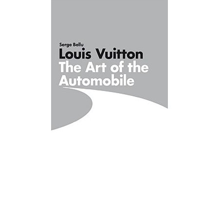Louis Vuitton: The Art of the Automobile short description is not available