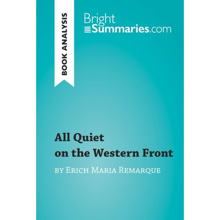 All Quiet on the Western Front by Erich Maria Remarque (Book Analysis) -