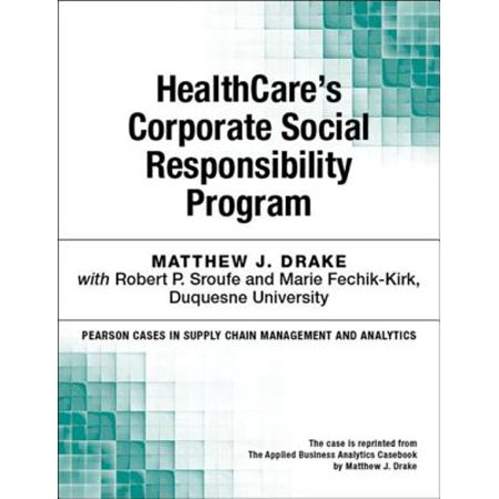 HealthCare's Corporate Social Responsibility Program - (Best Corporate Responsibility Programs)