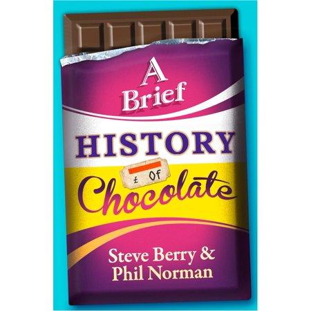 A Brief History of Chocolate - eBook