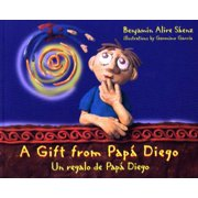 A Gift from Papa Diego: Un Regalo de Papa Diego (Paperback)