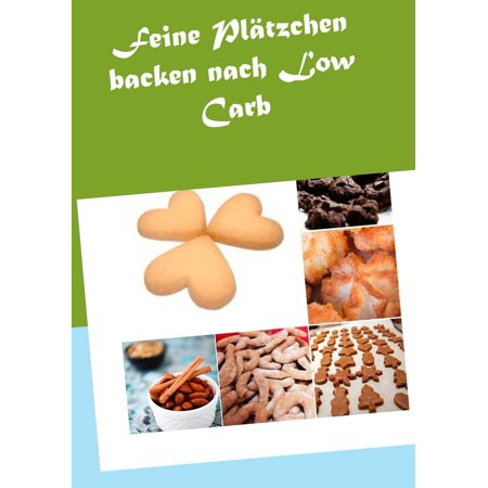 Feine Plätzchen backen nach Low Carb - eBook](Halloween Kuchen Backen)