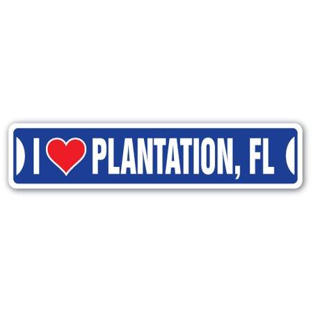 Plantation Small Wall (I LOVE PLANTATION, FLORIDA Street Sign fl city state us wall road d?cor)