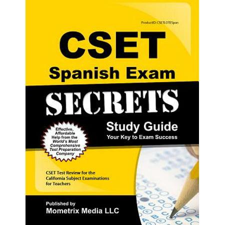 Cset Spanish Exam Secrets Study Guide : Cset Test Review for the California Subject Examinations for Teachers