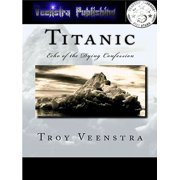 Titanic: Echo of the Dying confession - eBook