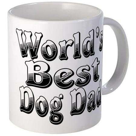 CafePress - WORLDS BEST Dog Dad Mug - Unique Coffee Mug, Coffee Cup - Worlds Best Dad Mug