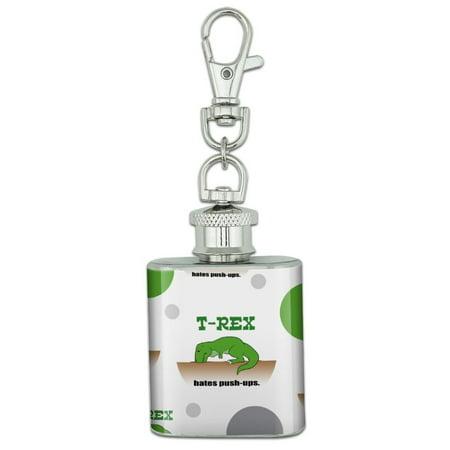 Mesh Stainless Steel Keychain - T-Rex Hates Push-Ups Tyrannosaurus Dinosaur Stainless Steel 1oz Mini Flask Key Chain