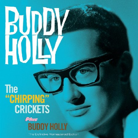 Chirping Crickets   Buddy Holly