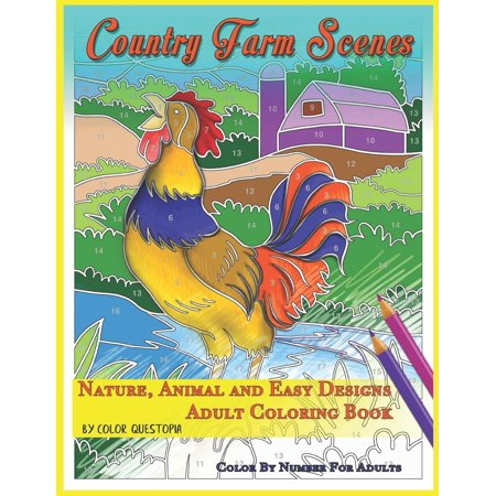 Fun Adult Color by Number Coloring: Country Farm Scenes Color By Number For Adults - Nature, Animal and Easy Designs - Adult Coloring Book (Paperback) (Amazon Number)