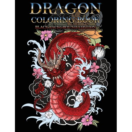 Dragon Coloring Book : Wonderful Dragon Designs to Color for Adults and Dragon Lover (Black