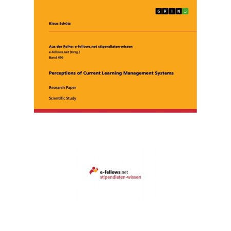 Perceptions of Current Learning Management Systems - (Best Learning Management Systems For Business)