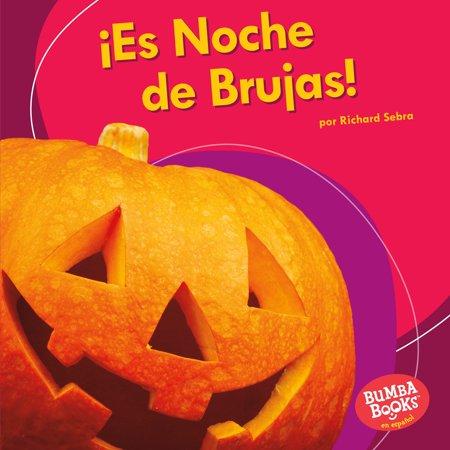 �es Noche de Brujas! (It's Halloween!)