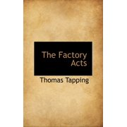 The Factory Acts