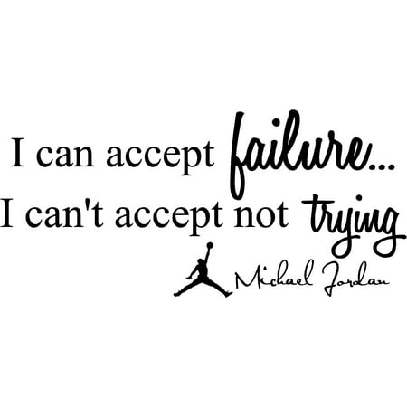 Home wall sticker art quote I can accept failure I can't accept not trying Michael Jordan inspirational](Home Alone Michael Jordan)