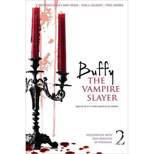 Buffy the Vampire Slayer: Halloween Rain; Bad Bargain; Afterimage
