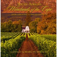 South Africa's Winelands of the Cape : From Cape Point to the Orange River