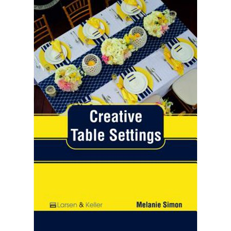 Creative Table Settings (Table Settings)
