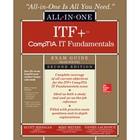 Itf+ Comptia It Fundamentals All-In-One Exam Guide, Second Edition (Exam Fc0-U61) (Paperback)