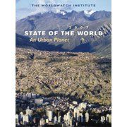 State of the World (Paperback): State of the World 2007 : An Urban Planet (Paperback)