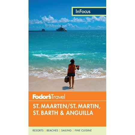Fodor's in Focus St. Maarten/St. Martin, St. Barth &